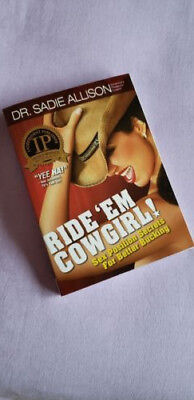 Ride 'Em Cowgirl! Sex Position Book with Secrets for Better Bucking!