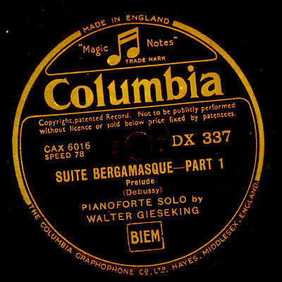 WALTER GIESEKING -PIANO- Debussy: Suite Bergamasque   Prelude/Minuet 78rpm G3423