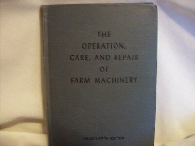 John Deere Vintage Operation & Care of Farm Machinery  25th Edition Book