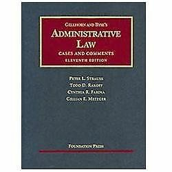 University Casebook: Administrative Law : Cases and Comments by Todd Rakoff,...