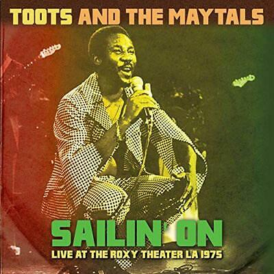 Toots & The Maytals – Sailin' On Live The Roxy Theater '75 180G Vinyl Lp (New)