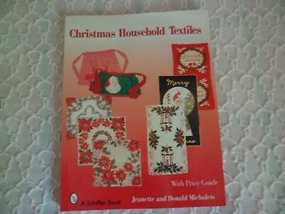 Vintage 2007 Christmas Household Textiles Book 160 pp Tablecloths,Tea Towels