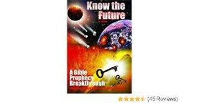 Know The Future: A Bible Prophecy Breakthrough Book by Timothy J. McHyde