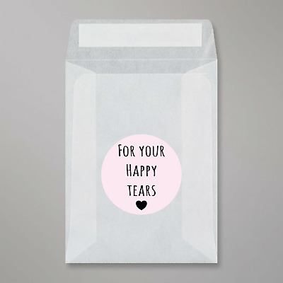 Glassine Bags & For your happy tears stickers For Wedding Confetti peel and seal