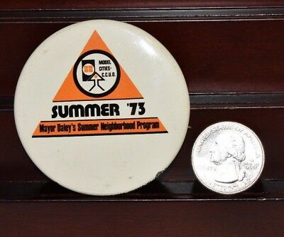 Rare Vintage 1973 Mayor Daley's Summer Neighborhood Program Pinback Button
