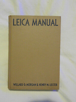 Leica Manual  Willard D. Morgan and Henry M. Lester 12th ed. 1953