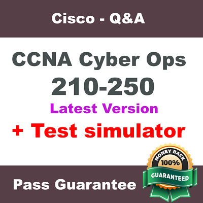 Cisco CCNA Cyber Ops Exam Dump for 210-250 SITCS Q&A PDF + VCE Simulator (2018)