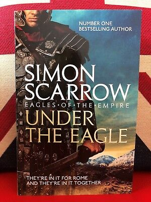 Under the Eagle by Simon Scarrow (Paperback 2017) Eagles of the Empire Book 1