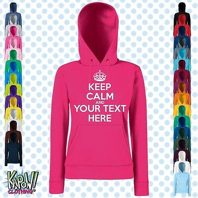 KEEP CALM & CARRY ON Custom Womens Hoodie-CHOOSE OWN TEXT-Personalise-Funny Gift