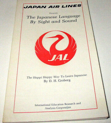 "Japan Airlines Book ""the Japanese Language By Sight And Sound"" 1972 Pb"