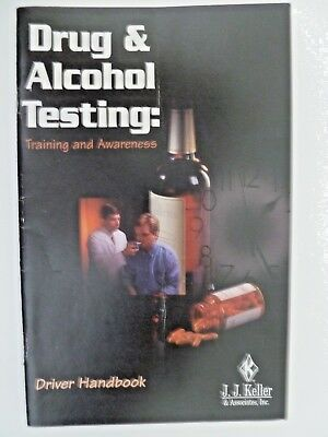 Drug and Alcohol Testing: Training and Awareness Driver Handbook See Description