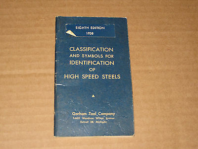 1958 Vintage Classification & Symbols for Identification of HIGH SPEED STEELS