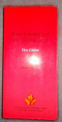 Wine Vintages of the West Coast 1st Edition Robin Bradley Napa Valley Vineyards
