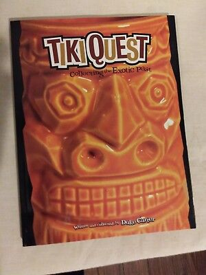 Tiki Quest: Collecting the Exotic Past by Duke Carter Paperback Book.