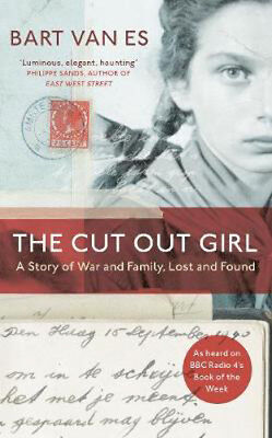 The Cut Out Girl: A Story of War and Family, Lost and Found | Bart van Es