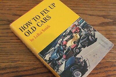 How to fix up old cars, by LeRoi Smith, 1968 restoration guide