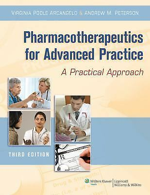 Pharmacotherapeutics for Advanced Practice by Andrew M. Peterson and Virginia...