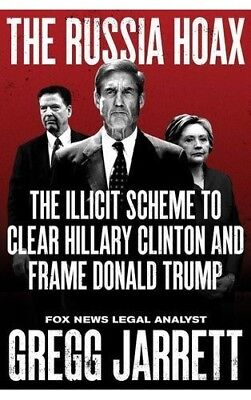 The Russia Hoax: Illicit Scheme to Clear Hillary Clinton and Frame Donald (ePUB)