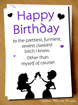 Incredible Funny Cheeky Birthday Card Best Friend Bestie Novelty Girlie Girls Funny Birthday Cards Online Aboleapandamsfinfo