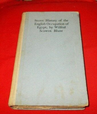 """""""Secret History English Occupation of Egypt""""  Wilfred Blunt *1907* (1st Signed)"""