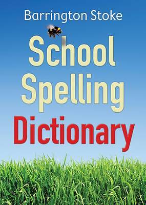 School Spelling Dictionary Key Stage 2 Or 3 Dyslexia- Friendly Layout