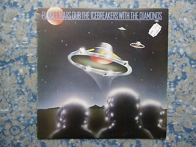 LP:The Icebreakers With The Diamonds– Planet Mars Dub, Front Line FL1010, UK´78
