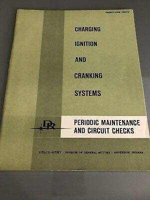 Vintage - Delco- Remy Manual - Charging Get Ignition And Cranking Systems