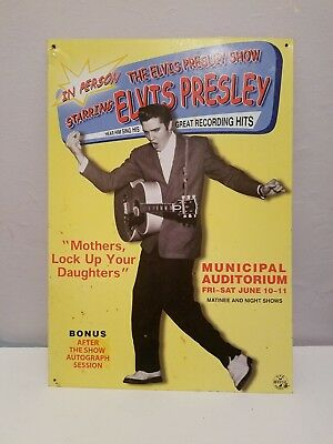 ELVIS PRESLEY SHOW SIGN In Person Hear Him Sing Autograph Session Tin Metal Nice