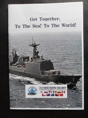 Republic of Korea Navy Welcome Aboard 2012 CRUISE TRAINING TASK GROUP