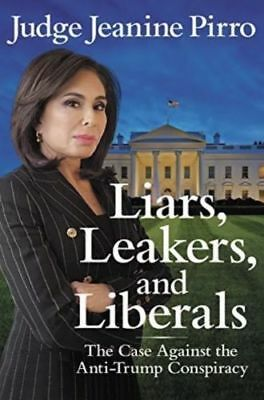 Liars, Leakers, and Liberals by Jeanine Pirro (PDF, MOBI, ePUB versions only)