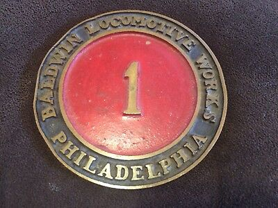 Baldwin Locomotive Works Builder Plate NUMBER 1