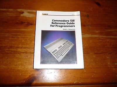 Commodore 128 reference guide for programmers by Heiserman very good
