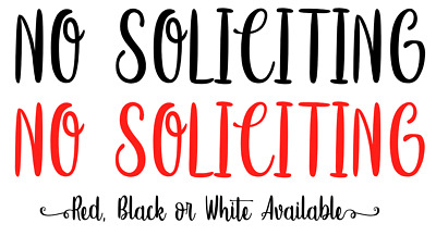 No Soliciting Sticker Fancy Bold Door Sign Window Vinyl Decal Removable