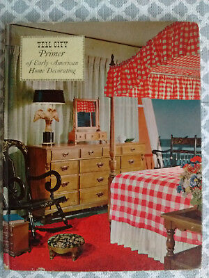 Tell City Pimer of Early American Home Decorating, Volume 65R - Vintage 1965