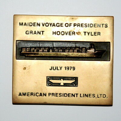 American Presidents Lines Maiden Voyage 1979 Brass Paper Weight Plaque