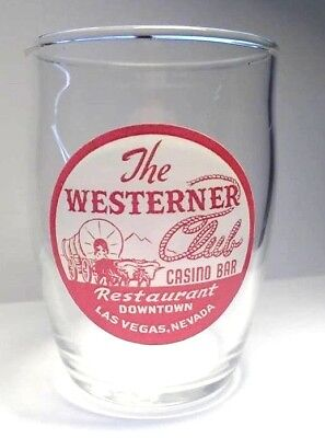 THE WESTERNER CLUB CASINO SHOT GLASS 4 OUNCE LAS VEGAS 3 inch Tall