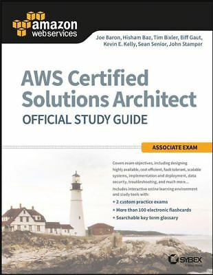 AWS Certified Solutions Architect Official Study Guide - DIGITAL EDITION (ΣBӨӨK)