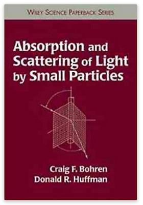 Absorption and Scattering of Light, Bohren Craig & Huffman Donald Paperback 1998