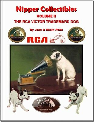 Nipper Collectibles RCA Victor Phonograph Trademark Dog Vol. II Collectors Guide