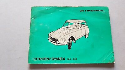 Citroen Dyane 6 1979 Manuale uso originale italiano owner's repair manual