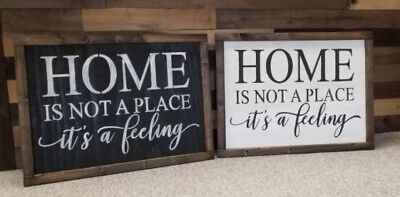 Home Is Not A Place Its A Feeling Farmhouse Fixer Upper Style Wood Sign
