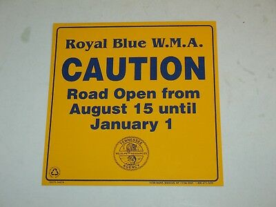 """NOS vintage ROYAL BLUE TENNESSEE WILDLIFE AGENCY """" CAUTION ROAD OPEN"""" SIGN ~RARE"""