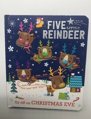 Five Little Reindeer Fly Off On Christmas Eve Illustrated By Stuart Lynch