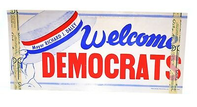 1968 Mayor Richard J Daley Welcome Democrats Window Decal National Convention