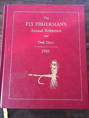 The Fly Fisherman's Annual Reference and Desk Diary 1986 - Unused