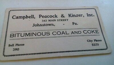 Old Johnstown PA. Bituminous Coal & Coke Campbell, Peacock & Kinzer Ink Blotter