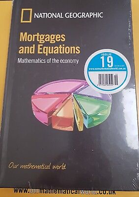 NATIONAL GEOGRAPHIC Our Mathematical World Issue 19 Mortgages and Equations