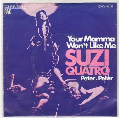"7"" - Suzi QUATRO - YOUR MAMA WON`T LIKE ME - german PS"