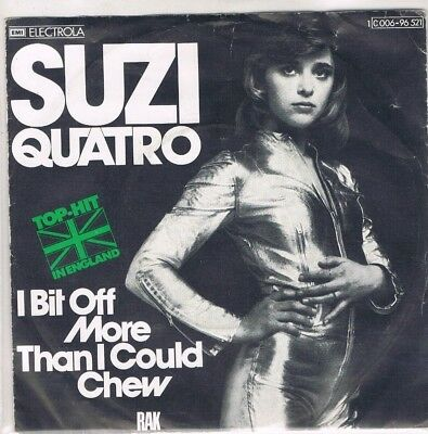 "7"" - Suzi QUATRO - I BIT OFF MORE THAN I COULD CHEW - german PS"