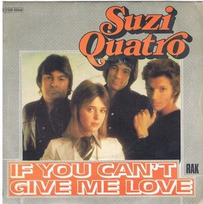 "7"" - Suzi QUATRO - IF YOU CAN`T GIVE ME LOVE - very different French PS"